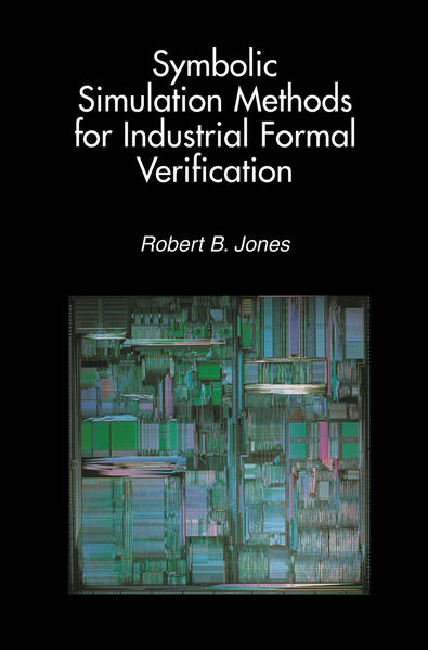Symbolic Simulation Methods for Industrial Formal Verification - Coverbild