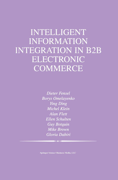 Intelligent Information Integration in B2B Electronic Commerce - Coverbild