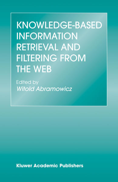 Knowledge-Based Information Retrieval and Filtering from the Web - Coverbild