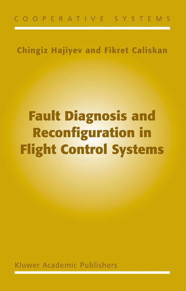Fault Diagnosis and Reconfiguration in Flight Control Systems - Coverbild