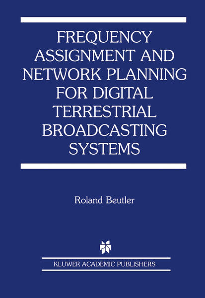 Frequency Assignment and Network Planning for Digital Terrestrial Broadcasting Systems - Coverbild
