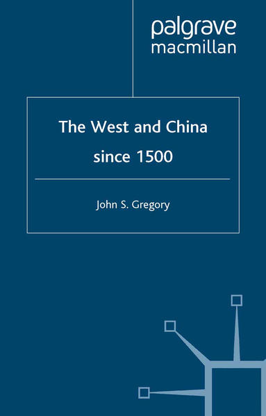 The West and China Since 1500 - Coverbild