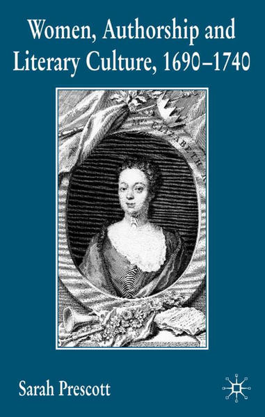 Women, Authorship and Literary Culture 1690 - 1740 - Coverbild