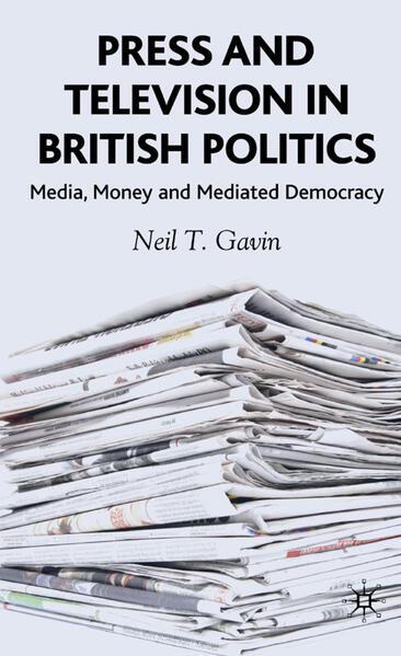 Press and Television in British Politics - Coverbild