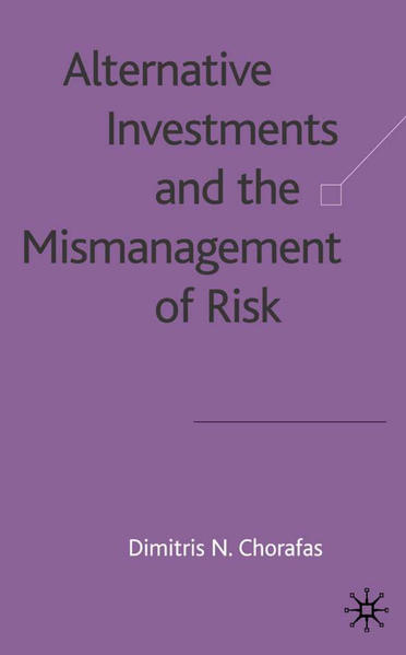 Alternative Investments and the Mismanagement of Risk - Coverbild