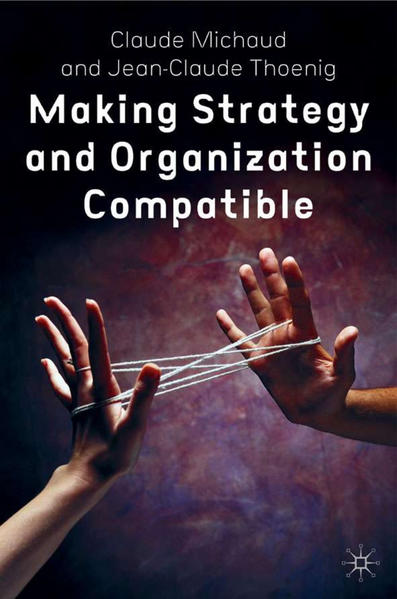 Making Strategy and Organization Compatible - Coverbild