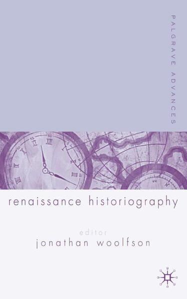 Palgrave Advances in Renaissance Historiography - Coverbild