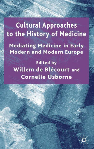 Cultural Approaches to the History of Medicine - Coverbild