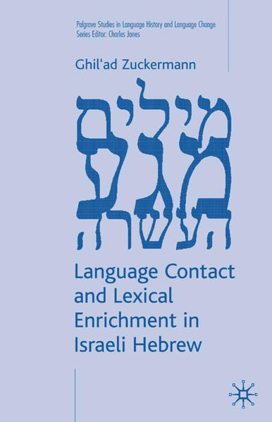 Language Contact and Lexical Enrichment in Israeli Hebrew - Coverbild