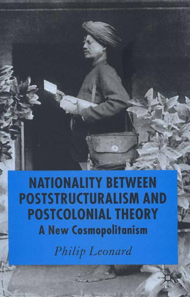 Nationality Between Poststructuralism and Postcolonial Theory - Coverbild