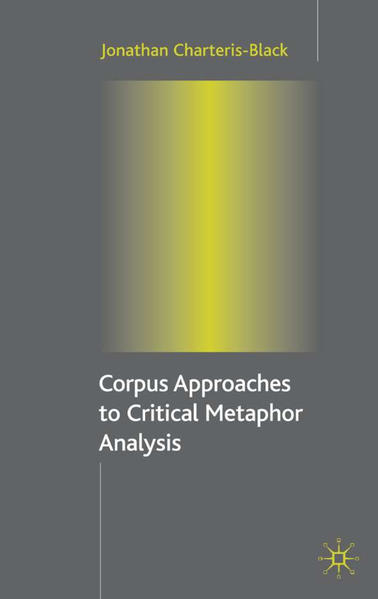 Corpus Approaches to Critical Metaphor Analysis - Coverbild