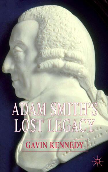 Adam Smith's Lost Legacy - Coverbild