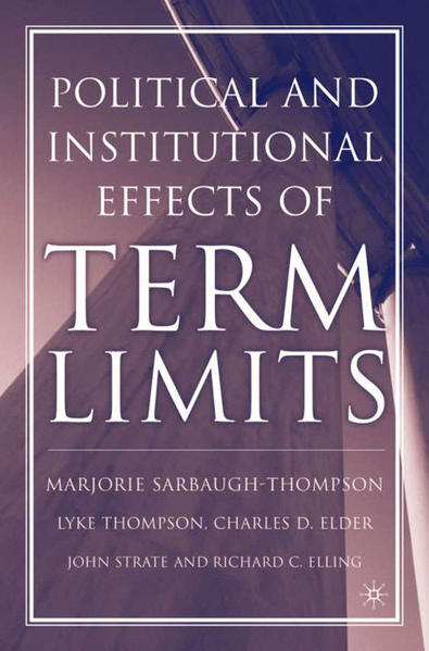 The Political and Institutional Effects of Term Limits - Coverbild