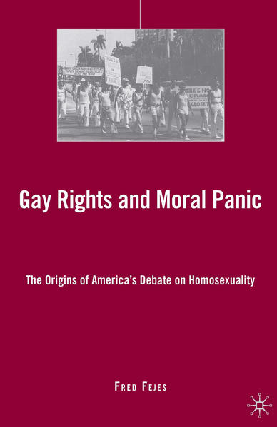 Gay Rights and Moral Panic - Coverbild