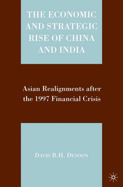 The Economic and Strategic Rise of China and India - Coverbild