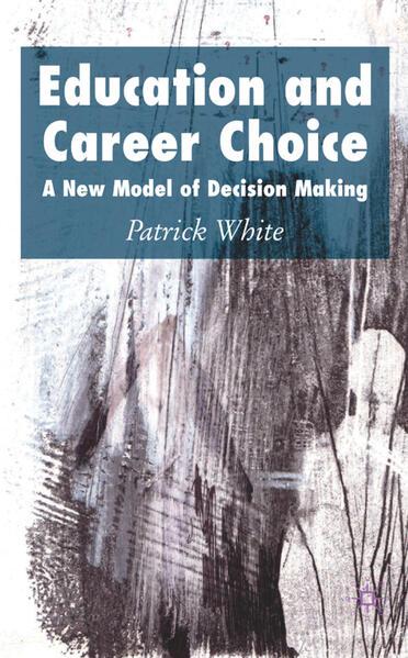 Education and Career Choice - Coverbild