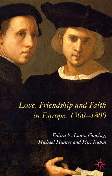 Love, Friendship and Faith in Europe, 1300–1800 - Coverbild