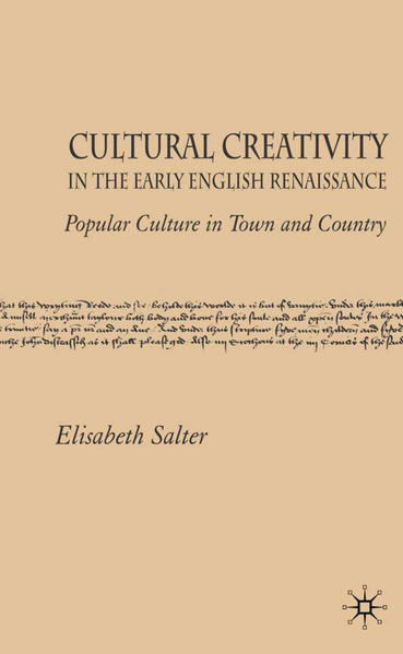 Cultural Creativity in the Early English Renaissance - Coverbild