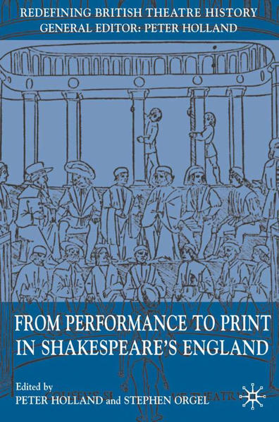 From Performance to Print in Shakespeare's England - Coverbild