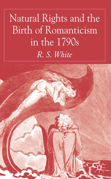 Natural Rights and the Birth of Romanticism in the 1790s - Coverbild