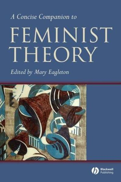 A Concise Companion to Feminist Theory - Coverbild