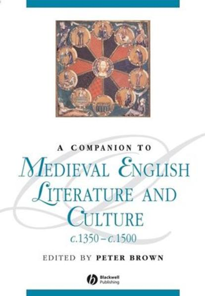 A Companion To Medieval English Literature and Culture c.1350 - c.1500 - Coverbild
