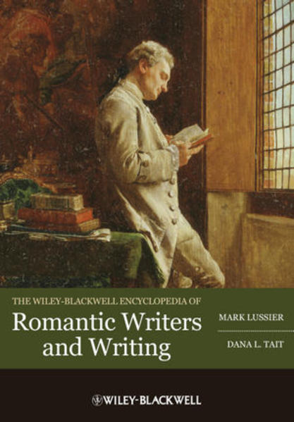 The Wiley-Blackwell Encyclopedia of Romantic Writers and Writing - Coverbild