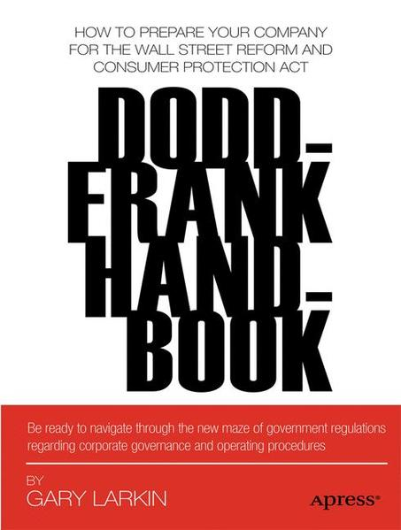 Dodd-Frank Handbook: How to Prepare Your Company for the Wall Street Reform and Consumer Protection Act - Coverbild