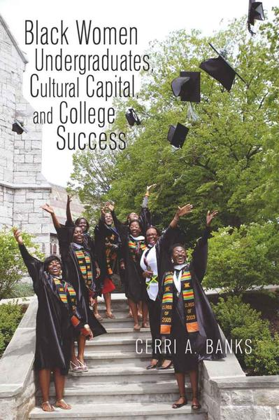 Black Women Undergraduates, Cultural Capital, and College Success - Coverbild
