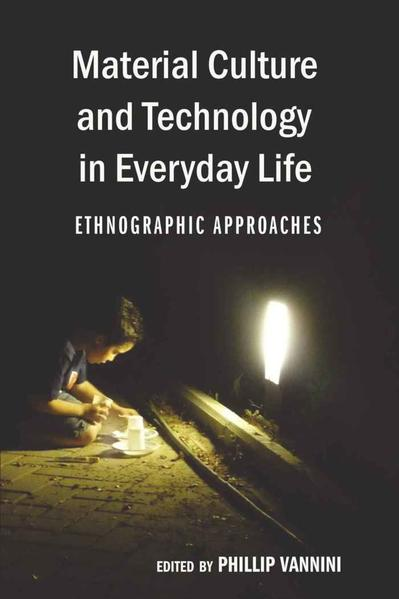 Material Culture and Technology in Everyday Life - Coverbild