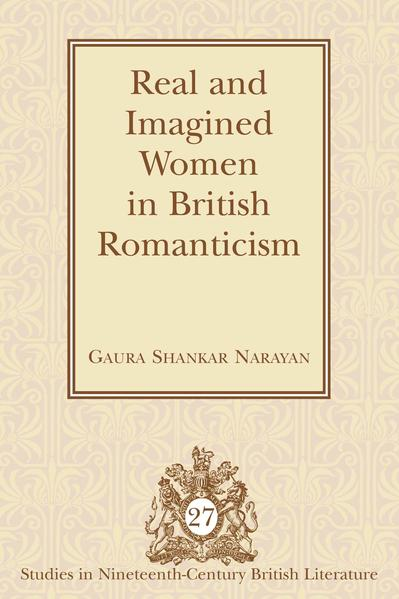 Real and Imagined Women in British Romanticism - Coverbild