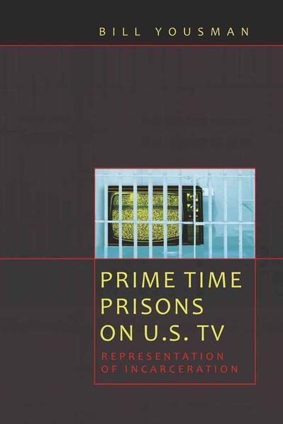Prime Time Prisons on U.S. TV - Coverbild