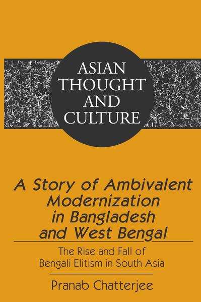 A Story of Ambivalent Modernization in Bangladesh and West Bengal - Coverbild