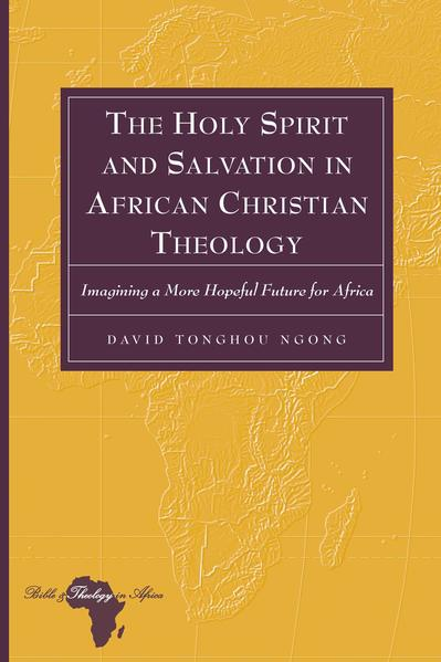 The Holy Spirit and Salvation in African Christian Theology - Coverbild