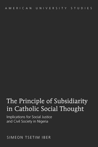 The Principle of Subsidiarity in Catholic Social Thought - Coverbild