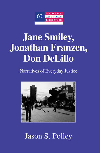 Kostenloser Download Jane Smiley, Jonathan Franzen, Don DeLillo PDF