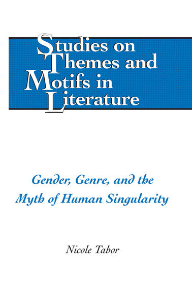 Gender, Genre, and the Myth of Human Singularity - Coverbild