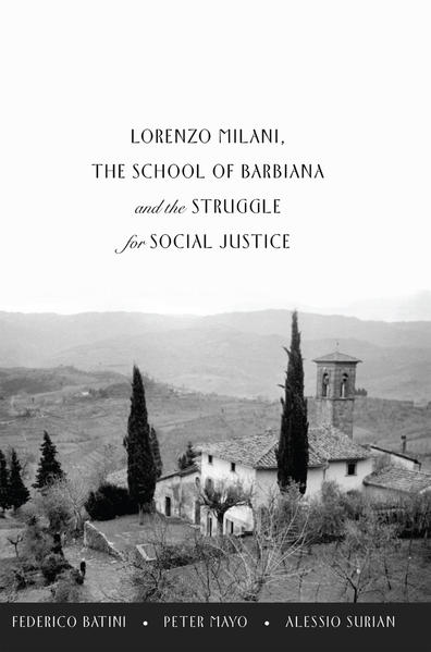 Lorenzo Milani, The School of Barbiana and the Struggle for Social Justice - Coverbild