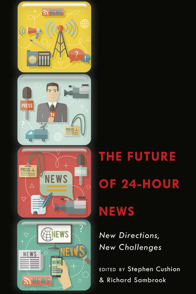 The Future of 24-Hour News - Coverbild
