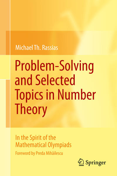 Problem-Solving and Selected Topics in Number Theory - Coverbild