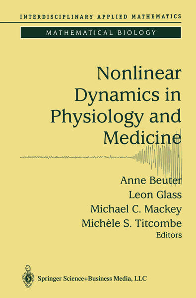 Nonlinear Dynamics in Physiology and Medicine - Coverbild