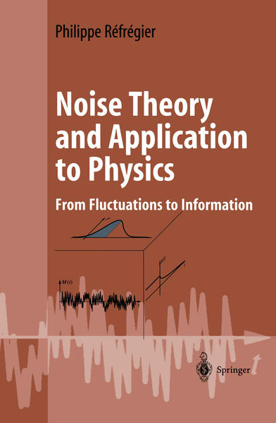Noise Theory and Application to Physics - Coverbild
