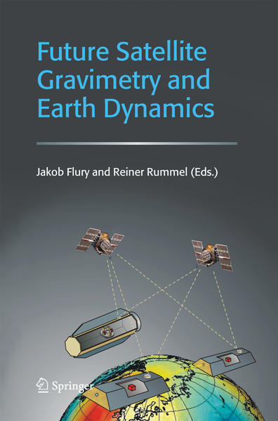 Future Satellite Gravimetry and Earth Dynamics - Coverbild