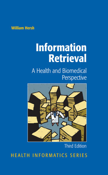 Information Retrieval: A Health and Biomedical Perspective - Coverbild