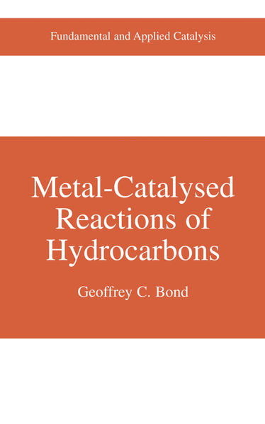 Metal-Catalysed Reactions of Hydrocarbons - Coverbild