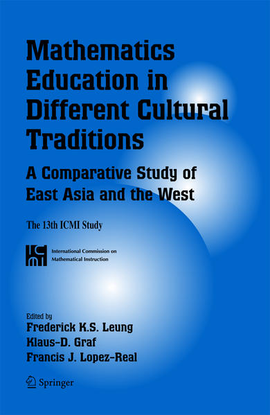Mathematics Education in Different Cultural Traditions- A Comparative Study of East Asia and the West - Coverbild