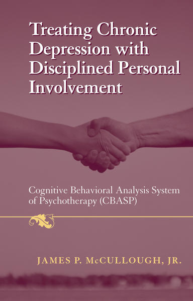 Treating Chronic Depression with Disciplined Personal Involvement - Coverbild