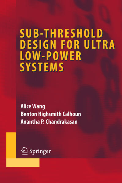 Sub-threshold Design for Ultra Low-Power Systems - Coverbild