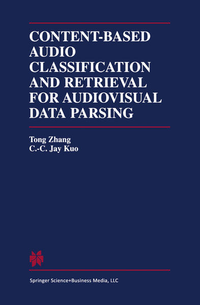 Content-Based Audio Classification and Retrieval for Audiovisual Data Parsing - Coverbild
