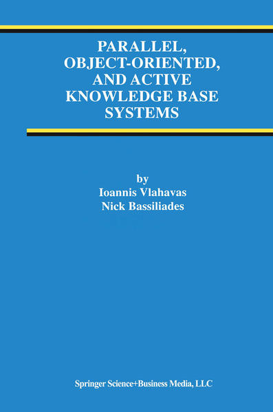 Parallel, Object-Oriented, and Active Knowledge Base Systems - Coverbild